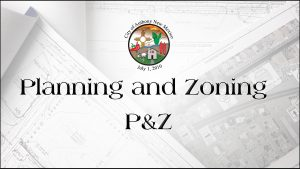 Planning and Zoning (P&Z) Commission Meeting - Discussion on Subdivision Policies & Procedures @ City Municipal Complex (Council Chambers)