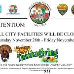 City Facilities Closed Thursday thru Friday November 28th-29th