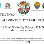 City will be on 2hr delay opening schedule