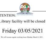 Library Closed Friday 03/05/2021
