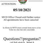 MVD Closure 05/10/2021